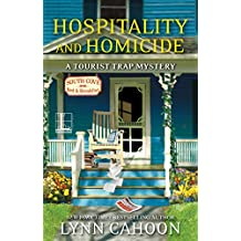 Hospitality and Homicide (A Tourist Trap Mystery)