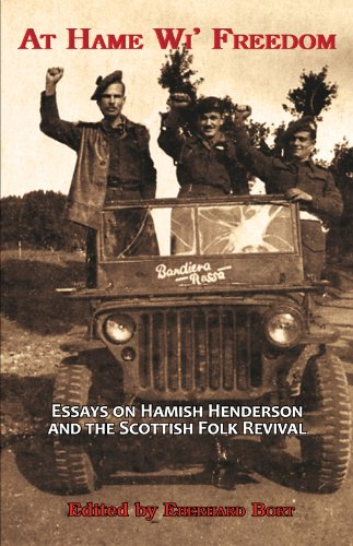 at-hame-wi-freedom-essays-on-hamish-henderson-and-the-scottish-folk-revival
