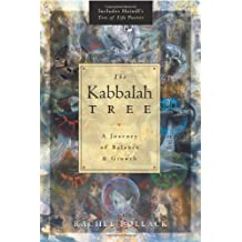 The Kabbalah Tree: A Journey of Balance & Growth: A Journey of Balance and Growth