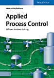 img - for Applied Process Control: Efficient Problem Solving book / textbook / text book