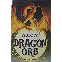 Amazon mark robson books biography blog audiobooks kindle dragon orb aurora fandeluxe Ebook collections