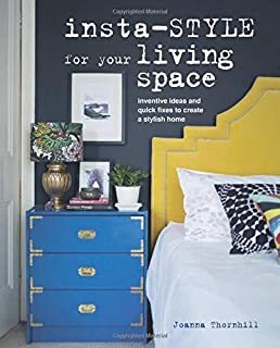 Book Cover: Insta-style for Your Living Space: Inventive ideas and quick fixes to create a stylish home