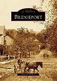 Bridgeport (WV) (Images of America)