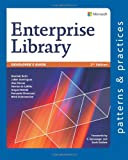 Developer's Guide to Microsoft Enterprise Library, 2nd Edition, Betts, Dominic and Dominguez, Julian, 1621140342