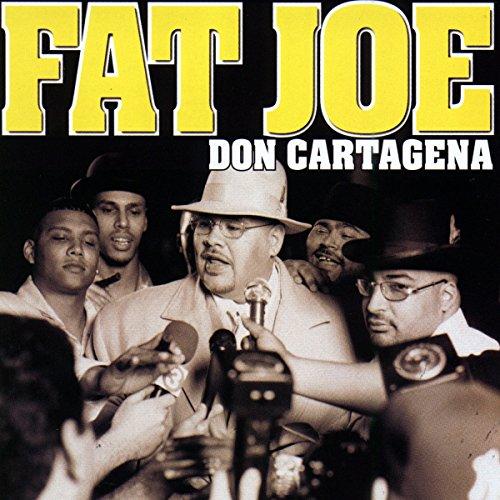 Where to find fat joe don cartagena?