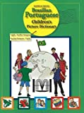Brazilian Portuguese-English/English-Brazilian Portuguese Children's Picture Dictionary