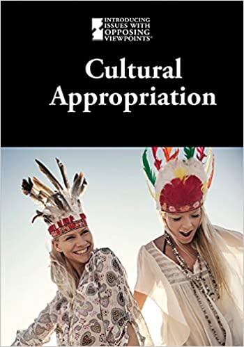 Amazon com: Cultural Appropriation (Introducing Issues with