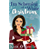 I'm Scheming of a White Christmas: A Christmas romantic comedy novella