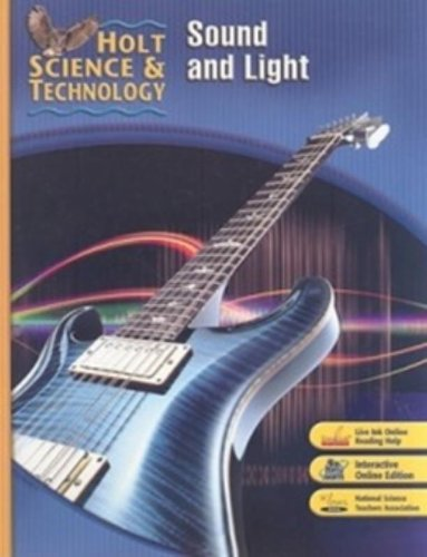 Holt Science & Technology: Sound and Light Short Course O