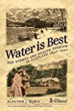 img - for Water Is Best: The Hydros and Health Tourism in Scotland 1840-1940 book / textbook / text book