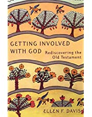 Getting Involved with God: Rediscovering the Old Testament