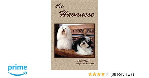 The Havanese Diane Klumb Joanne Baldwin 9781419642807 Amazoncom