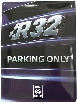 Volkswagen Zcp902997 Schild R32 Parking Only Metallschild Kühlergrill Schriftzug 30x40cm Accessoires Auto