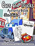 img - for Cars and Trucks Activity Book for Kids Ages 4-8: A Fun Kid Workbook Game For Learning, Things That Go Coloring, Dot to Dot, Mazes, Word Search and More! book / textbook / text book