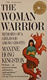 The Woman Warrior, Maxine Hong Kingston, 0394723929
