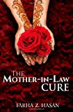 The Mother-In-Law Cure, Farha Hasan, 1482634325