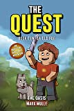 The Quest: The Oasis (Book 10): An Old Foe (An Unofficial Minecraft Book for Kids Ages 9 - 12 (Preteen) Authored by Mark Mulle (The Quest: The Untold Story of Steve)