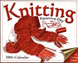Easy Knitting Pattern-a-Day™  Cast on to one of the hottest crafts trends!    With the Easy Knitting Pattern-a-Day Calendar™, every day features a knitted piece from the craftiest in the trade. Enjoy photographs of fun and beautiful creations...