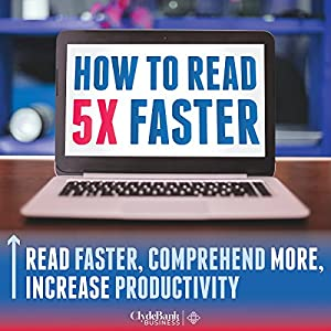 Speed Reading: How to Read 5X Faster Audiobook