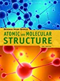 Atomic and Molecular Structure, Joel Chaffee, 1448812305
