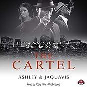 The Cartel   Ashley & Jaquavis
