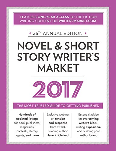Novel & Short Story Writer's Market 2017: The Most Trusted Guide to Getting Published by Writer's Digest