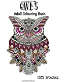 Owls Adult Colouring Book: A Calming Colouring Book for Adults
