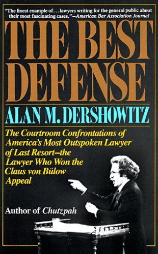 By Alan M. Dershowitz The Best Defense (1st Vintage Books ed)