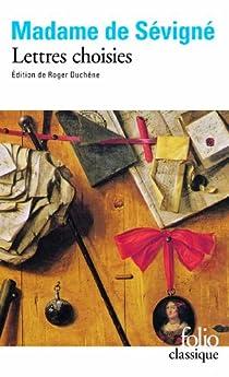 Lettres choisies par Sévigné
