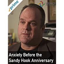Clip: Anxiety Before the Sandy Hook Anniversary