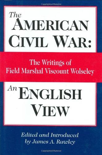 Download American Civil War: An English View: The Writings of Field Marshal Viscount Wolseley pdf epub
