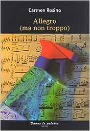 Allegro (ma non troppo): Amazon.es: Carmen Resino De Ron