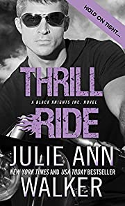 Thrill Ride (Black Knights Inc. Book 4)