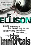 Front cover for the book The Immortals by J. T. Ellison