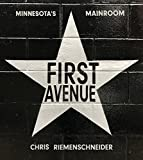 First Avenue: Minnesota s Mainroom