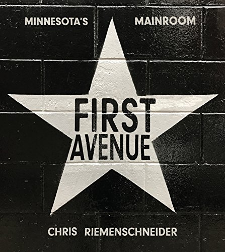 First Avenue: Minnesota's Mainroom