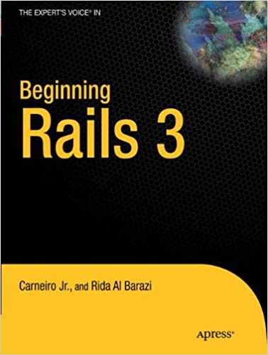 Beginning Rails 3 (Expert's Voice in Web Development)