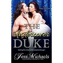 The Undercover Duke (The 1797 Club Book 6)