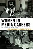Women in Media Careers, Lee C. Bollinger, 0761841334