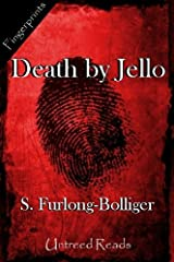 Death by Jello Kindle Edition