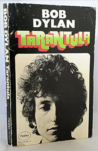 """An image Bob Dylan's """"Tarantula"""""""