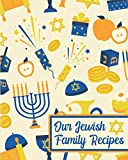 Our Jewish Family Recipes: Blank Recipe Journal for Hanukkah