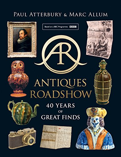 Antiques Roadshow 40 Years Of Great Finds Amazoncouk