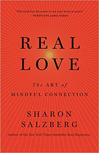 Sharon Salzberg book cover REAL LOVE. Come explore 25 Poignant Despair Quotes for Courage, Personal Growth & Emotional Wellness.