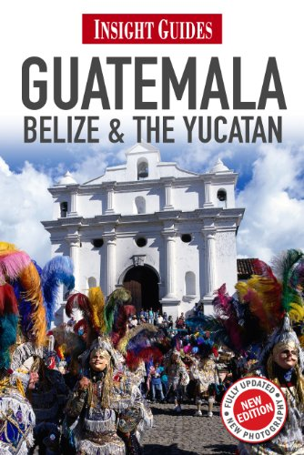 Insight Guides Guatemala, Belize and The Yucatán