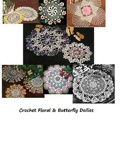 Crochet Floral and Butterfly Doilies - Vintage Crochet Doily Patterns - Summertime Crochet