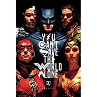 "Justice League - Movie Poster / Print (You Can't Save The World Alone - The Heroes) (Size: 24"" x 36"") (By POSTER STOP ONLINE)"
