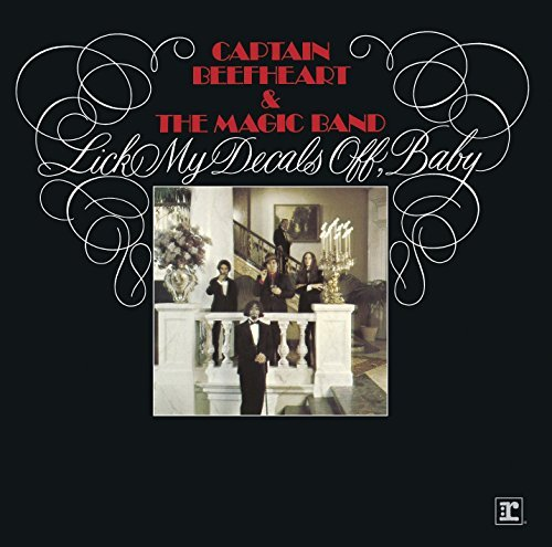 2015 Decals - Lick My Decals Off, Baby by Captain Beefheart And The Magic Band (2015-08-03)
