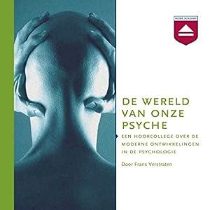De wereld van onze psyche Hörbuch