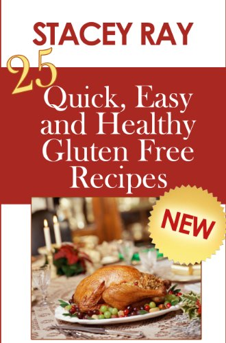 Download 25 quick easy and healthy gluten free recipes book pdf download 25 quick easy and healthy gluten free recipes book pdf audio idmc3ouo7 forumfinder Images